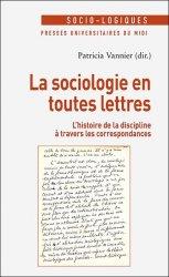 """""""Relire la correspondance de Célestin Bouglé : une vocation sociologique entre stratégie universitaire et construction d'une identité intellectuelle"""""""