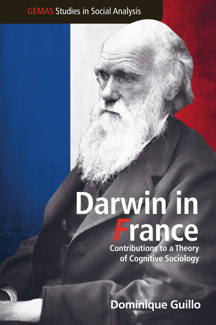<i>Darwin in France, Contributions to a Theory of Cognitive Sociology</i>