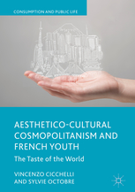 <i>Aesthetico-Cultural Cosmopolitanism and French Youth. The Taste of the World</i>