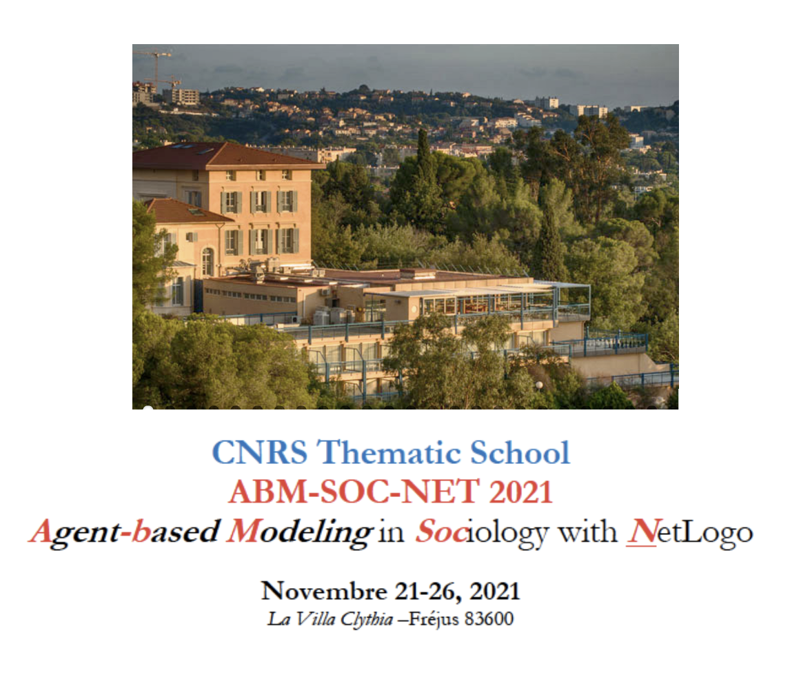 ABM-SOC-NET 2021: a CNRS Thematic School on Agent-based Modeling for Sociologists with Netlogo, 21-26 November 2021